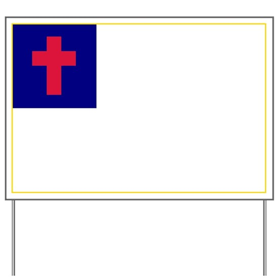 CHRISTIAN Flag Yard Sign by countryapparel - CafePress
