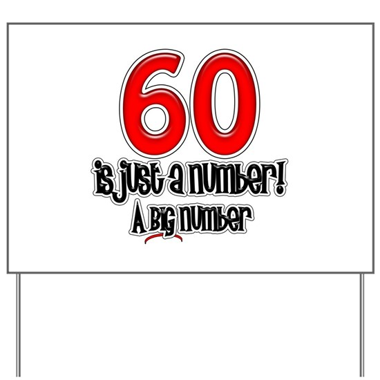 60 Is Just A Number