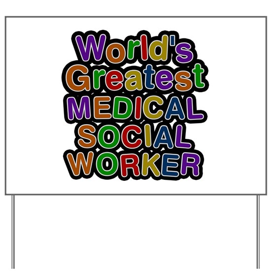 Worlds Greatest MEDICAL SOCIAL WORKER