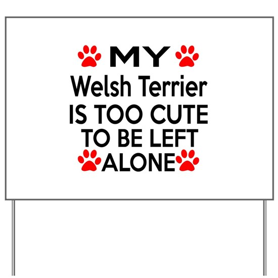 Welsh Terrier Is Too Cute Dog Designs