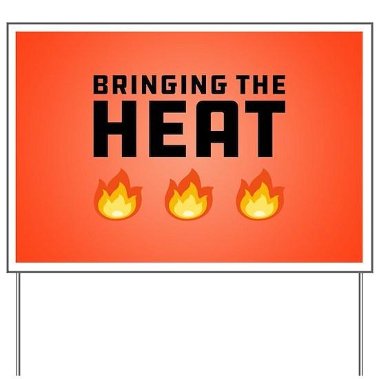 Bringing the Heat Fire Emoji Yard Sign