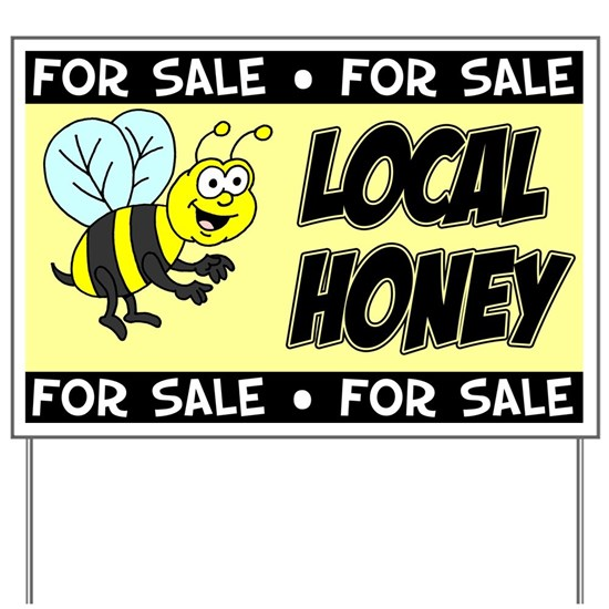 Local Honey For Sale Sign