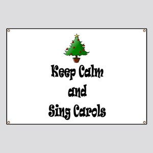 Keep Calm And Sing Carols and Christmas Tree Banne