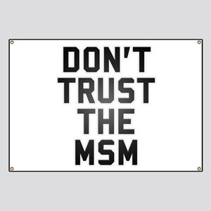 DON'T TRUST THE MSM Banner