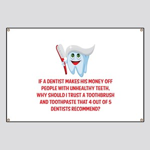 Dentist Quotes Banners - CafePress