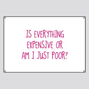 Is Everything Expensive Banner