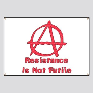 Resistance Is Not Futile Banner