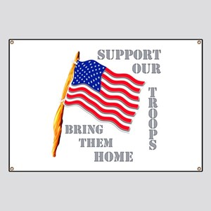 Support Our Troops Bring Them Home Banner