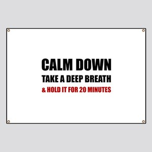Calm Down Deep Breath Hold Minutes Banner