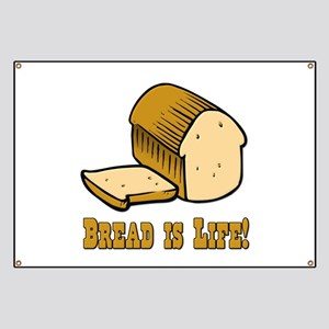 Bread is Life Banner