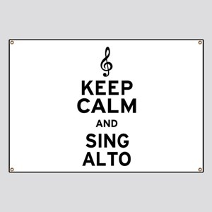 Keep Calm Sing Alto Banner