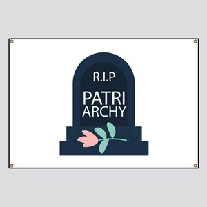 """R.I.P"" Patriarchy Banner"