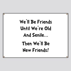 Funny Nursing Home Quotes Banners - CafePress