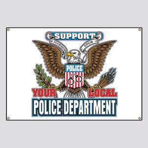 Support Your Local Police Banner