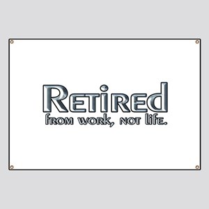 Retired Work Not Life A2.png Banner