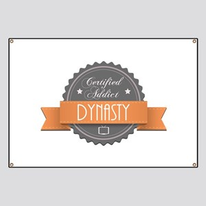 Certified Addict: Dynasty Banner