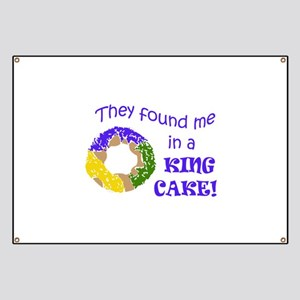 FOUND ME IN A KING CAKE Banner