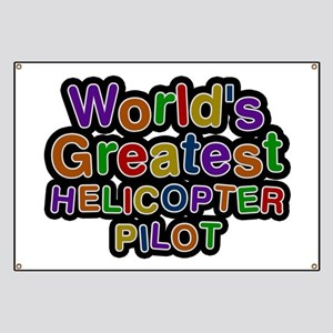 World's Greatest HELICOPTER PILOT Banner