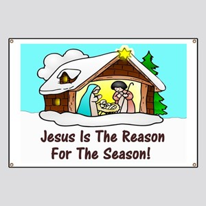 Jesus is the reason for the season Banner