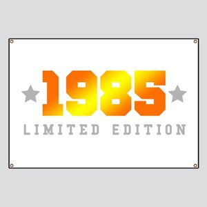 Limited Edition 1985 Birthday Shirt Banner