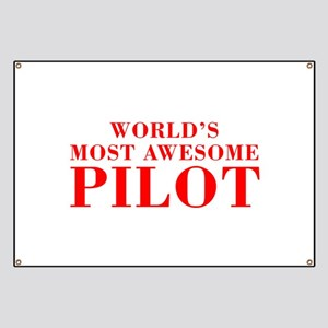 WORLDS MOST AWESOME Pilot-Bod red 300 Banner
