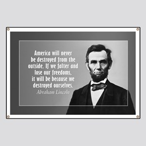 Abe Lincoln Quote on America Banner