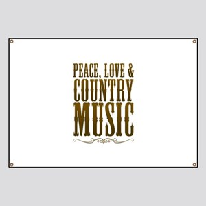 Peace Love Country Music Banner
