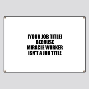 Job Title Miracle Worker Personalize It! Banner