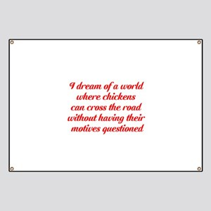 Funny Chicken Wing Sayings Banners - CafePress