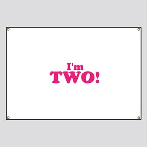 Im Two Second Birthday Banner