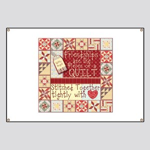 Friendships are Like Quilts Banner