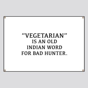 23e3cf07 Vegetarian Is An Old Indian Word For Bad Hunter Ba