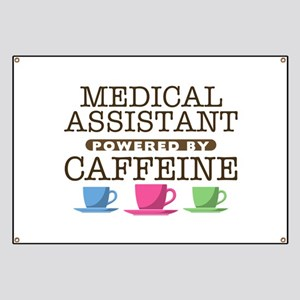 Medical Assistant Powered by Caffeine Banner