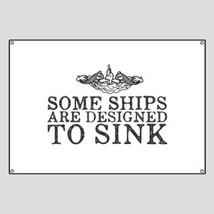 Some Ships Are Designed to Sink Banner