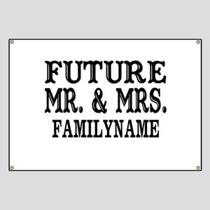Future Mr. and Mrs. Personalized Banner