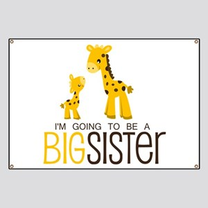 I'm going to be a big sister Banner