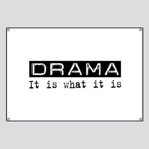 Drama Is Banner