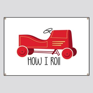 How I Roll Banner