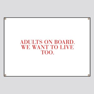Adults on board We want to live too-Bau red 500 Ba