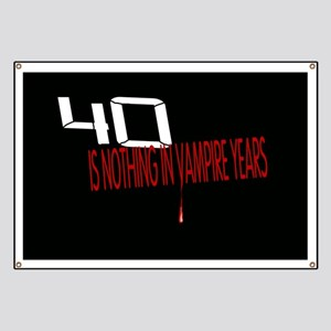 40th Birthday Quotes Banners - CafePress