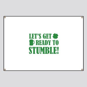 Let's get ready to stumble! Banner