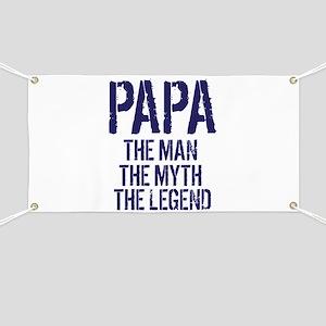 Papa, Man, Myth, Legend Banner