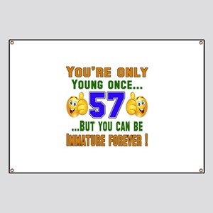 You're only young once..57 Banner