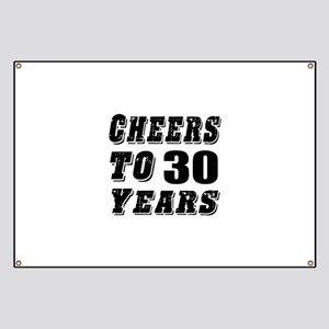 Cheers To 30 Banner