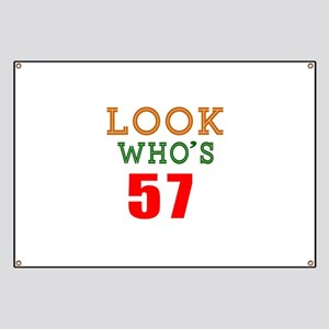 Look Who's 57 Banner