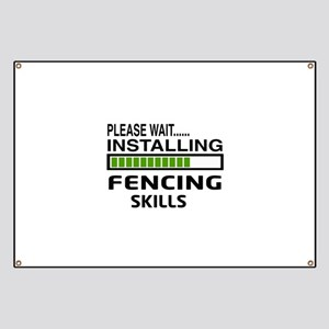 Please wait, Installing Fencing Skills Banner