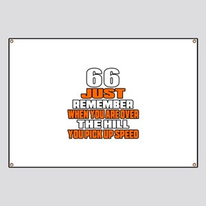 66 Just Remember Birthday Designs Banner