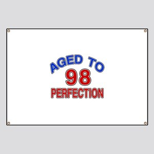 98 Aged To Perfection Banner