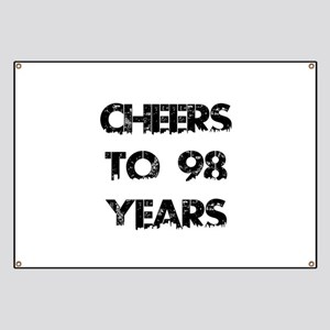 Cheers To 98 Years Designs Banner