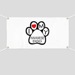 I Love My Havanese Dog Banner